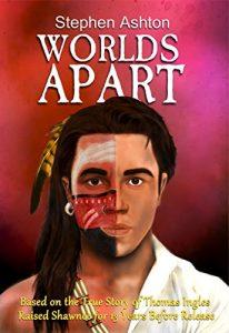 Worlds Apart - a novel by Stephen Ashton